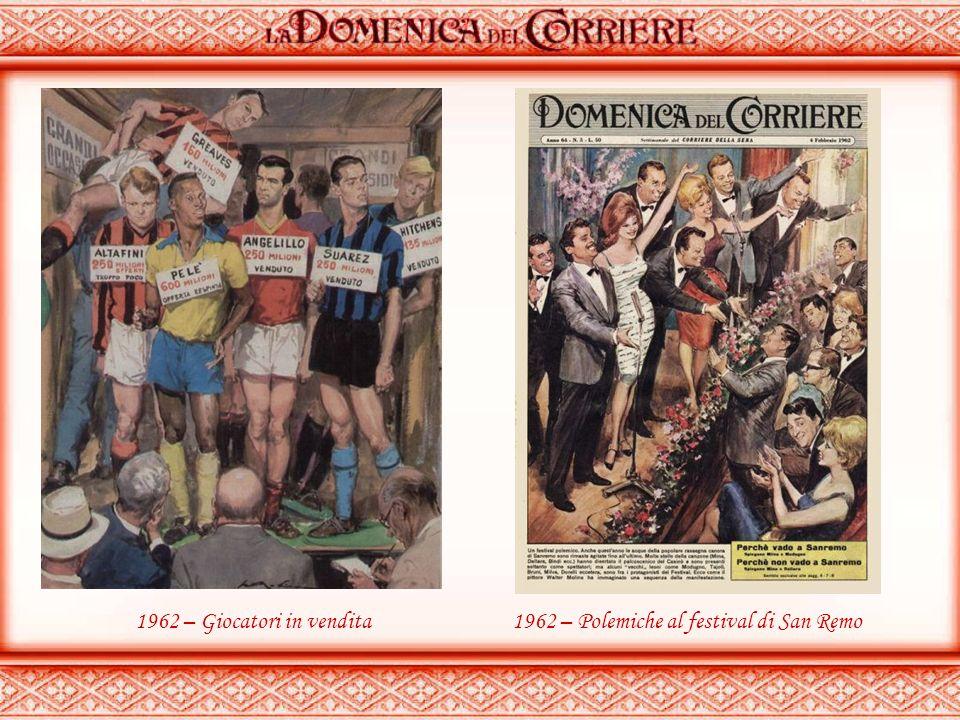 1962 – Giocatori in vendita 1962 – Polemiche al festival di San Remo