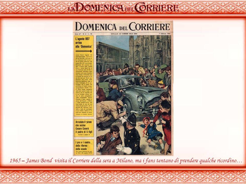 1965 – James Bond visita il Corriere della sera a Milano, ma i fans tentano di prendere qualche ricordino…