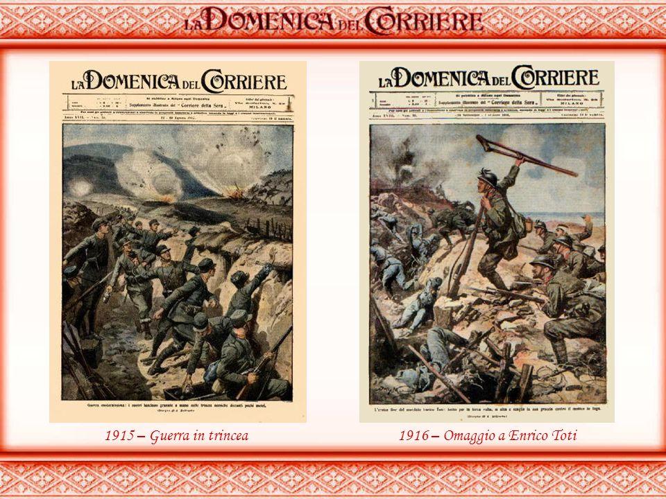 1915 – Guerra in trincea 1916 – Omaggio a Enrico Toti