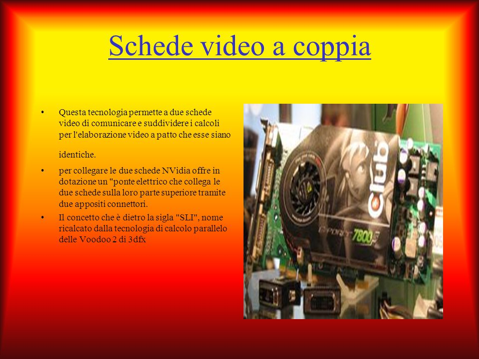 Schede video a coppia