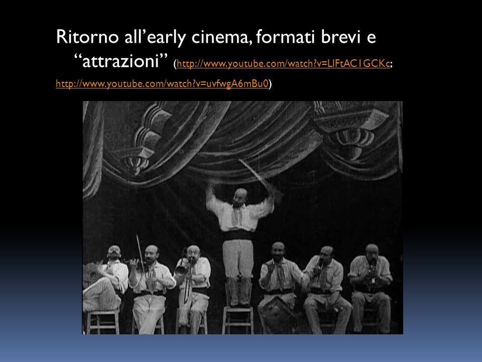 Ritorno all'early cinema, formati brevi e attrazioni (http://www