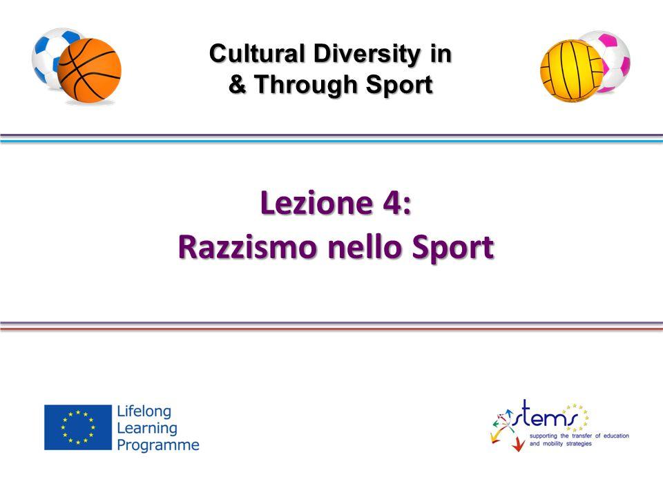 Lezione 4: Razzismo nello Sport