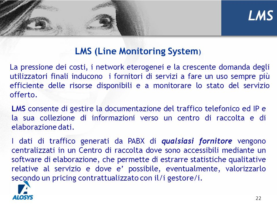 LMS (Line Monitoring System)