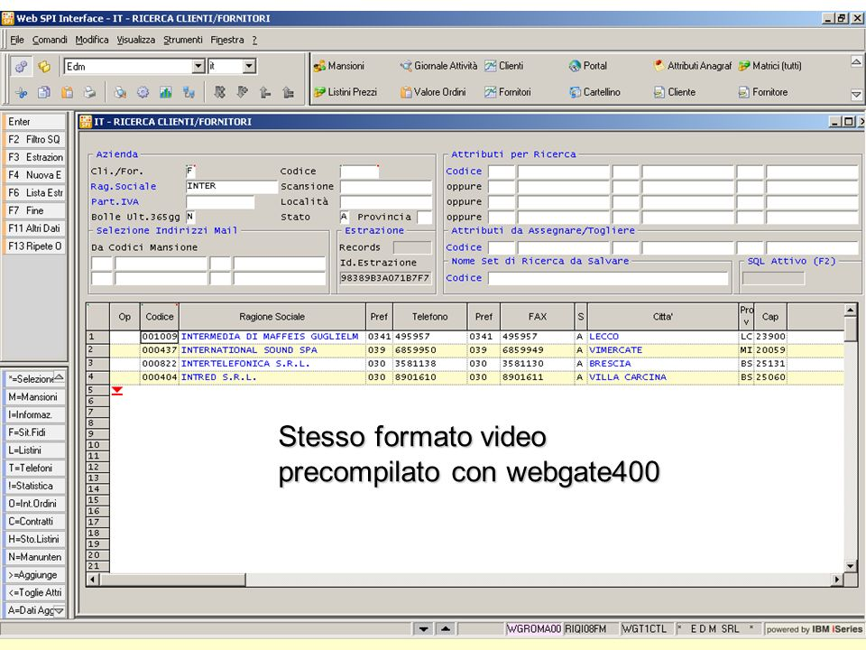Stesso formato video precompilato con webgate400