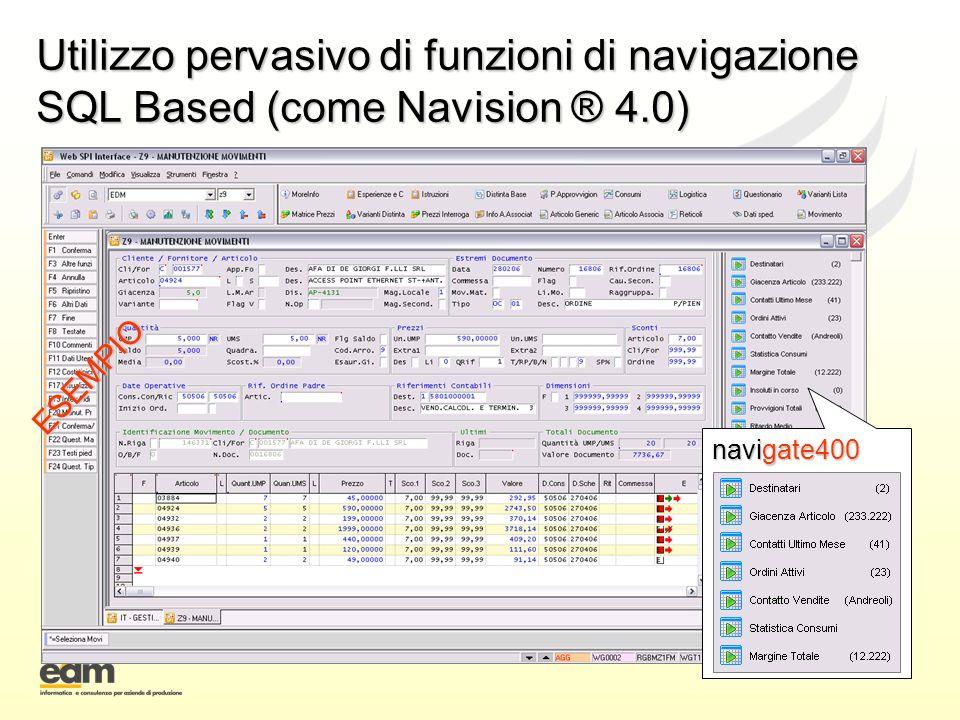 Utilizzo pervasivo di funzioni di navigazione SQL Based (come Navision ® 4.0)