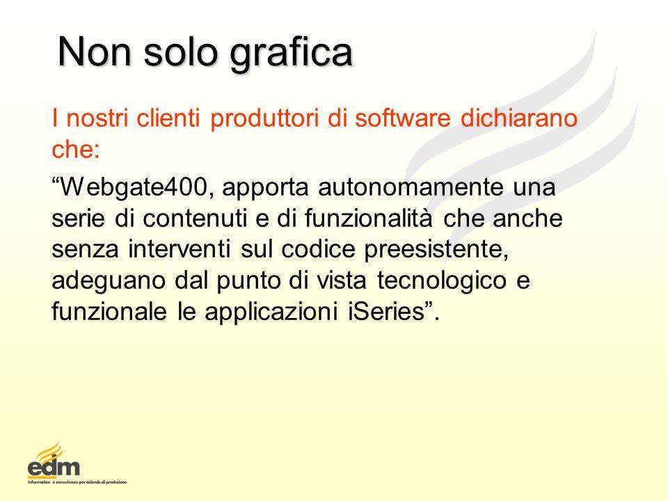 Non solo grafica I nostri clienti produttori di software dichiarano che: