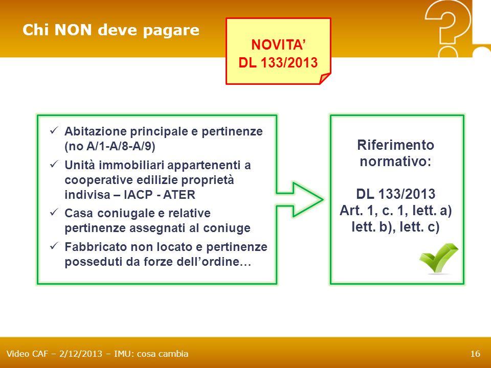 Art. 1, c. 1, lett. a) lett. b), lett. c)