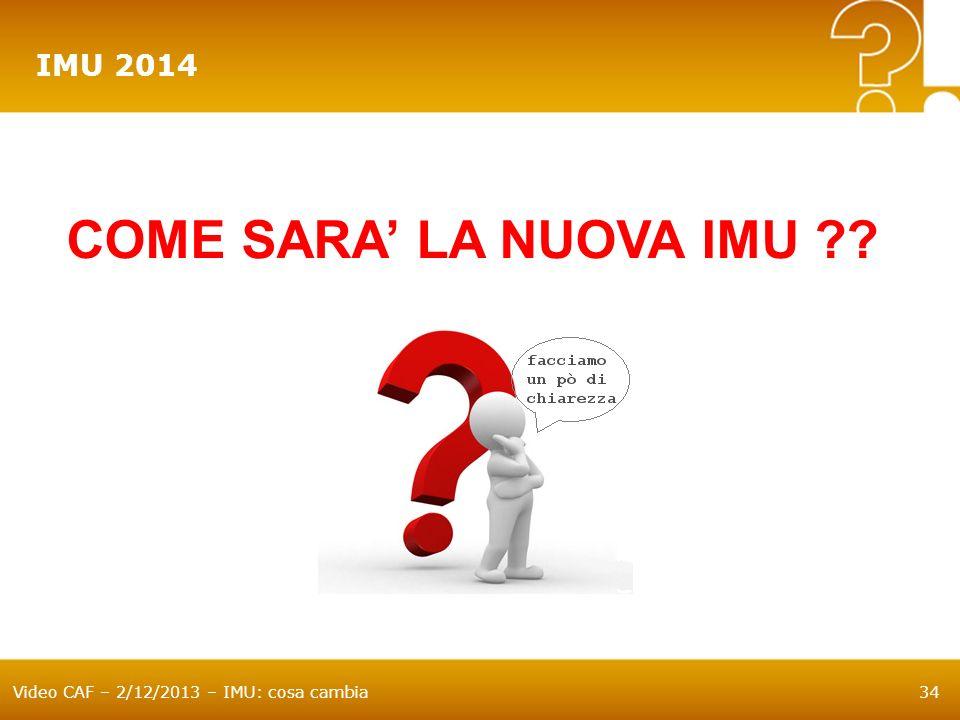 IMU 2014 COME SARA' LA NUOVA IMU