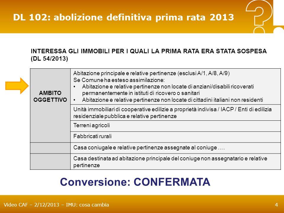 Conversione: CONFERMATA