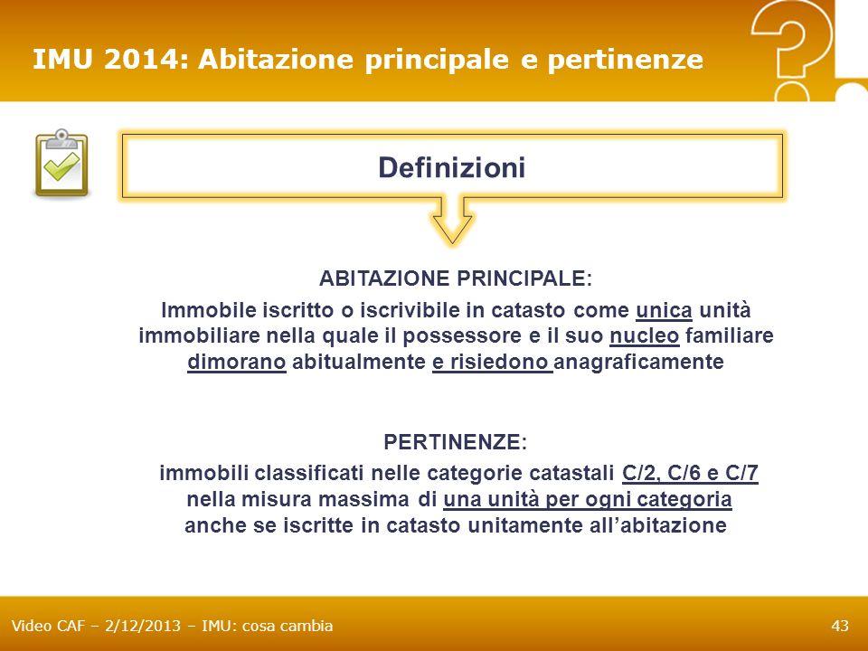 Definizioni IMU 2014: Abitazione principale e pertinenze