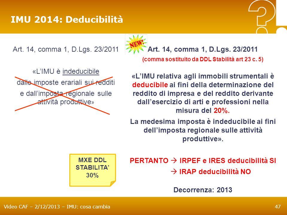 (comma sostituito da DDL Stabilità art 23 c. 5)