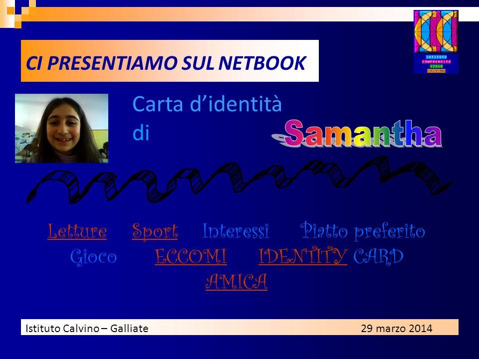 Carta d'identità di Samantha CI PRESENTIAMO SUL NETBOOK
