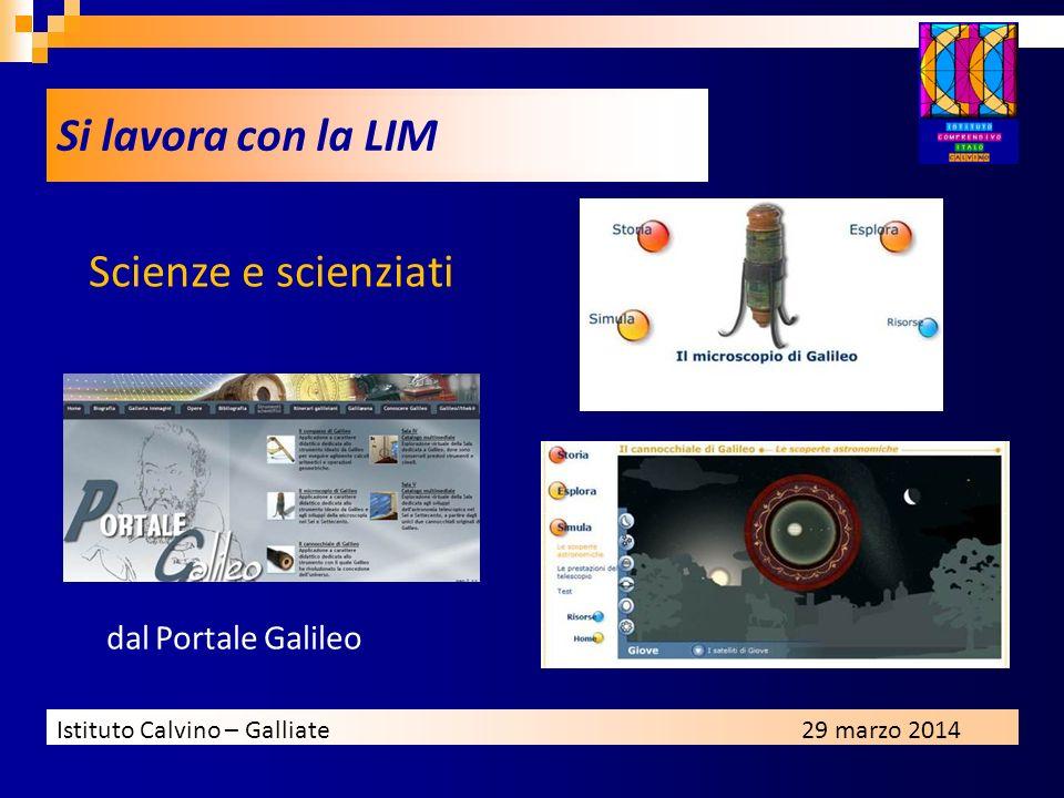 Si lavora con la LIM Scienze e scienziati dal Portale Galileo