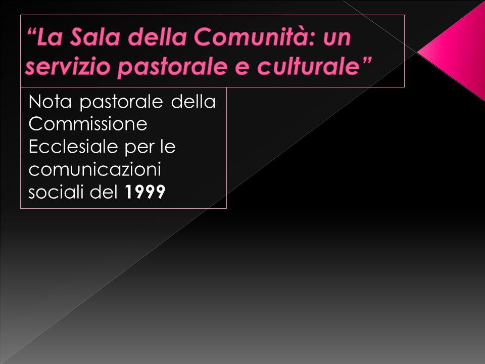 La Sala della Comunità: un servizio pastorale e culturale