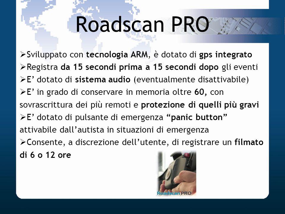 Roadscan PRO Sviluppato con tecnologia ARM, è dotato di gps integrato