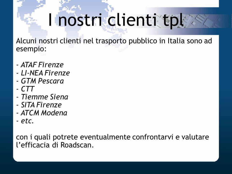 I nostri clienti tpl Alcuni nostri clienti nel trasporto pubblico in Italia sono ad esempio: ATAF Firenze.