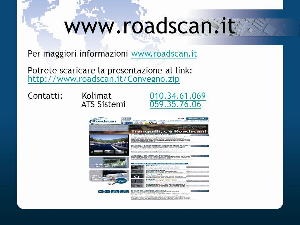 www.roadscan.it Per maggiori informazioni www.roadscan.it