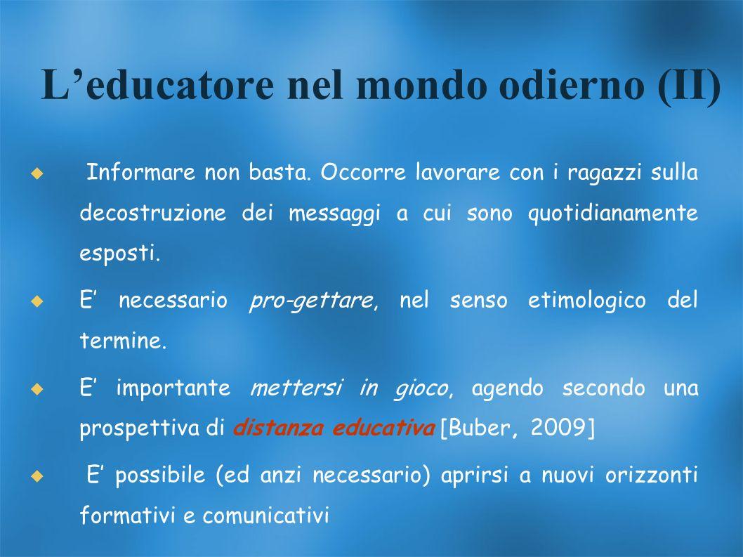 L'educatore nel mondo odierno (II)