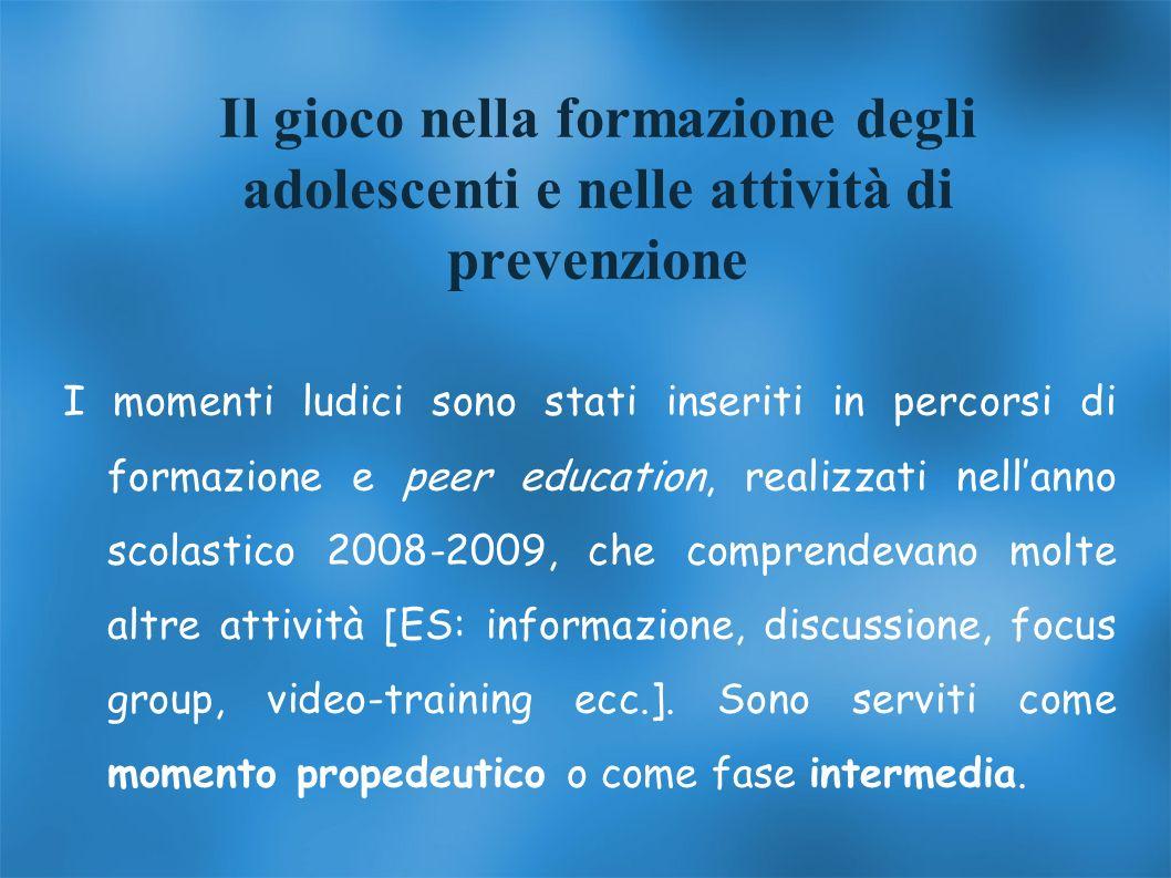 Il gioco nella formazione degli adolescenti e nelle attività di prevenzione