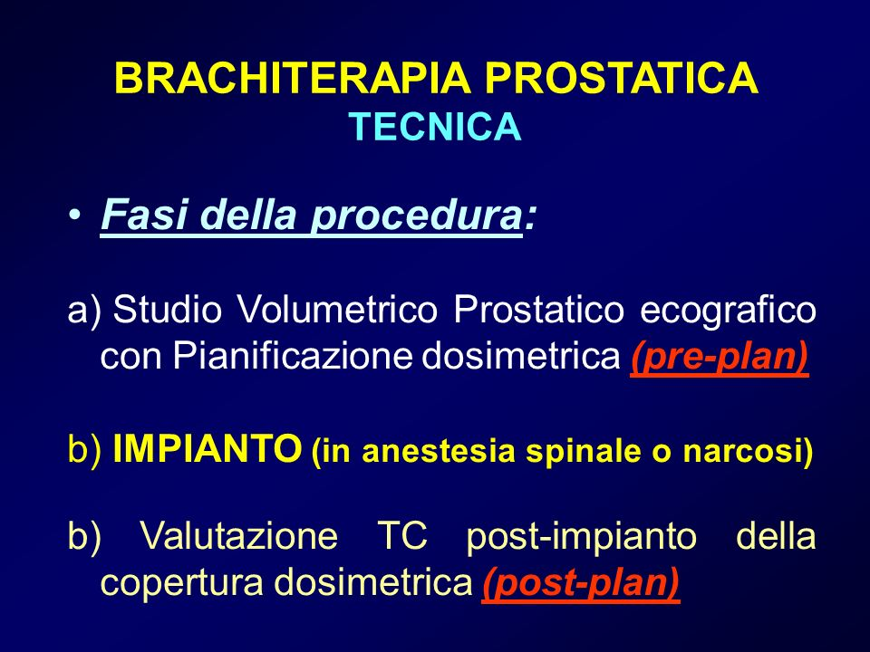 BRACHITERAPIA PROSTATICA TECNICA