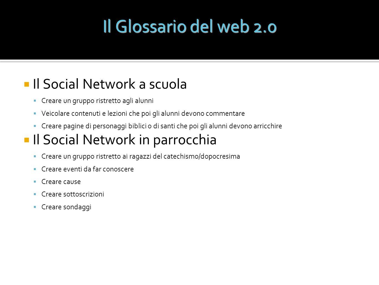Il Glossario del web 2.0 Il Social Network a scuola