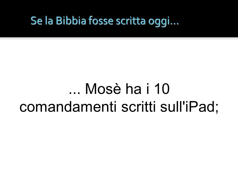 Se la Bibbia fosse scritta oggi...