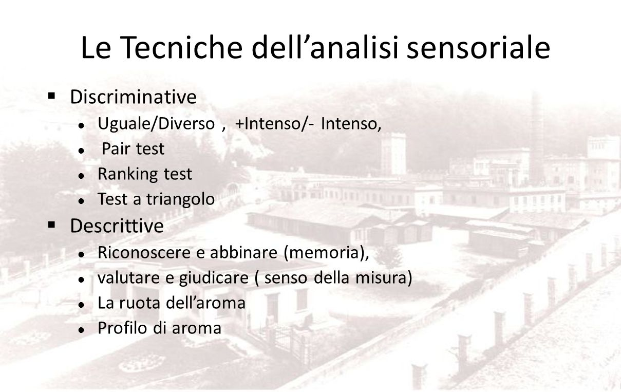 Le Tecniche dell'analisi sensoriale