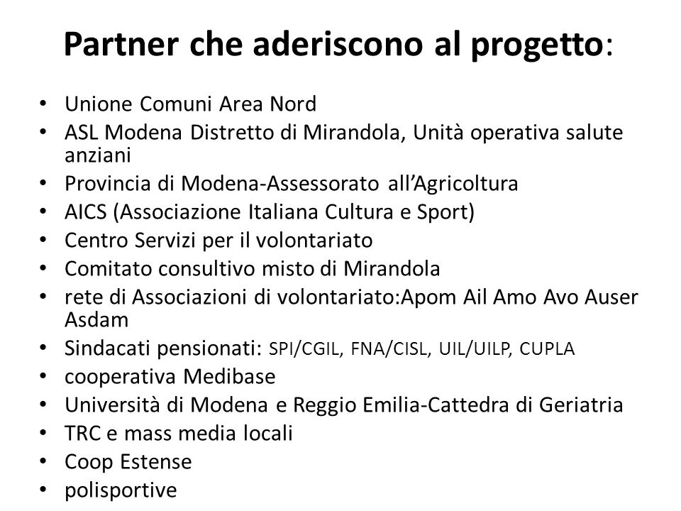 Partner che aderiscono al progetto: