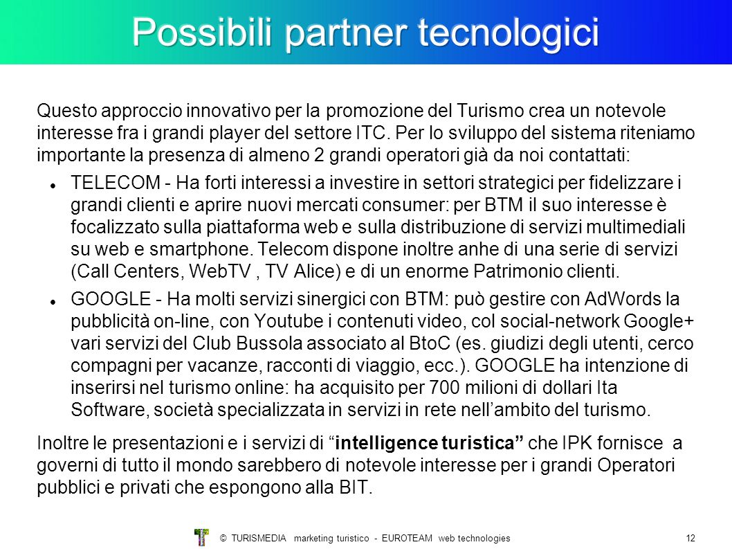Possibili partner tecnologici