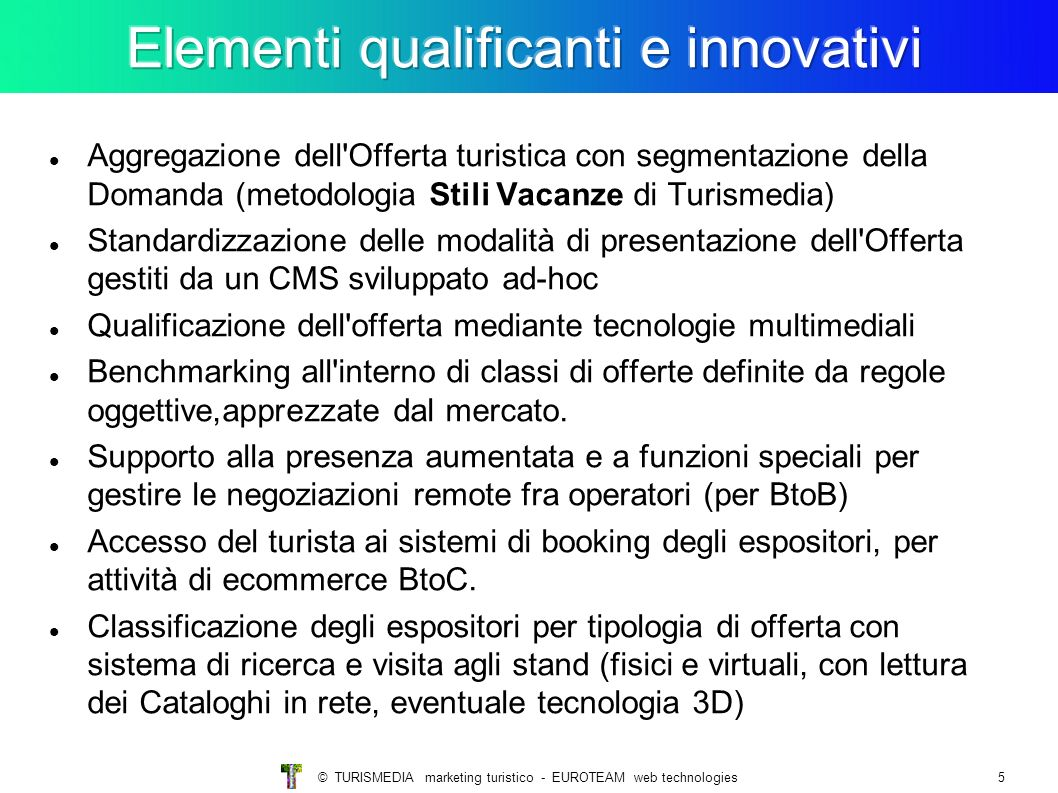 Elementi qualificanti e innovativi