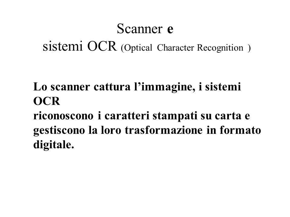 Scanner e sistemi OCR (Optical Character Recognition )