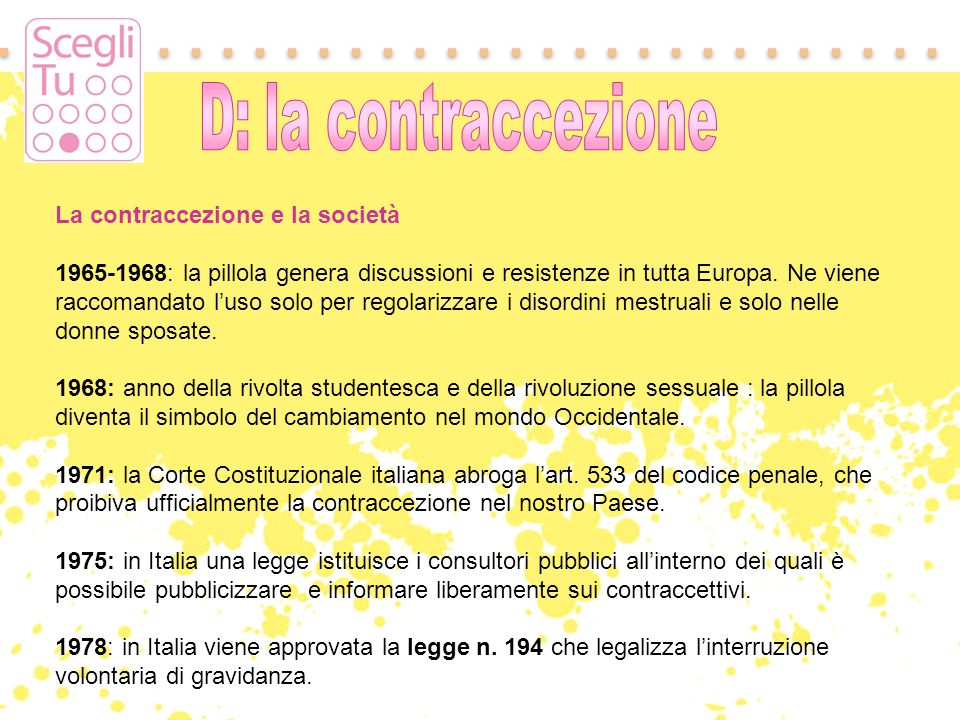 D: la contraccezione La contraccezione e la società