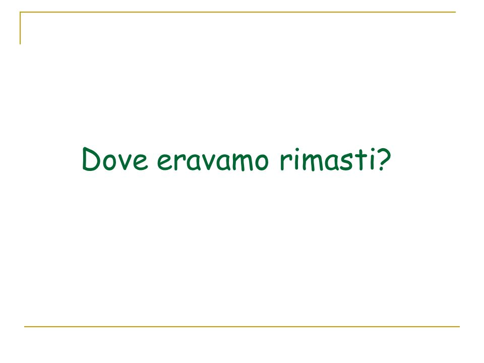 dove eravamo rimasti - photo #6