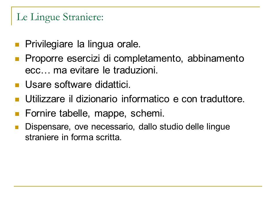 Le Lingue Straniere: Privilegiare la lingua orale.