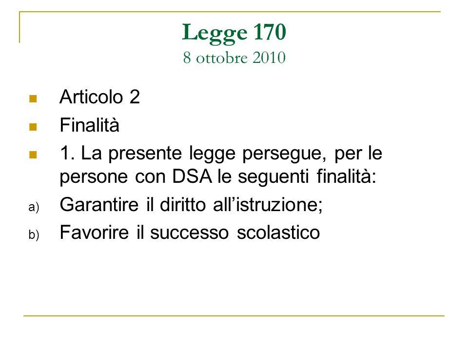 Legge 170 8 ottobre 2010 Articolo 2 Finalità