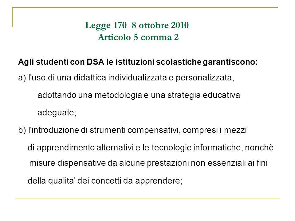 Legge 170 8 ottobre 2010 Articolo 5 comma 2
