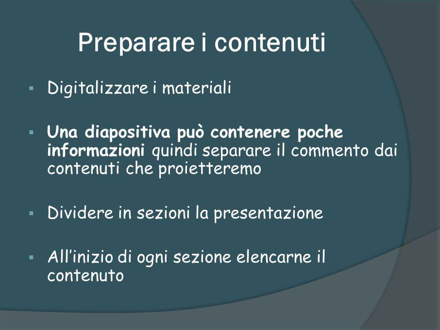Preparare i contenuti Digitalizzare i materiali