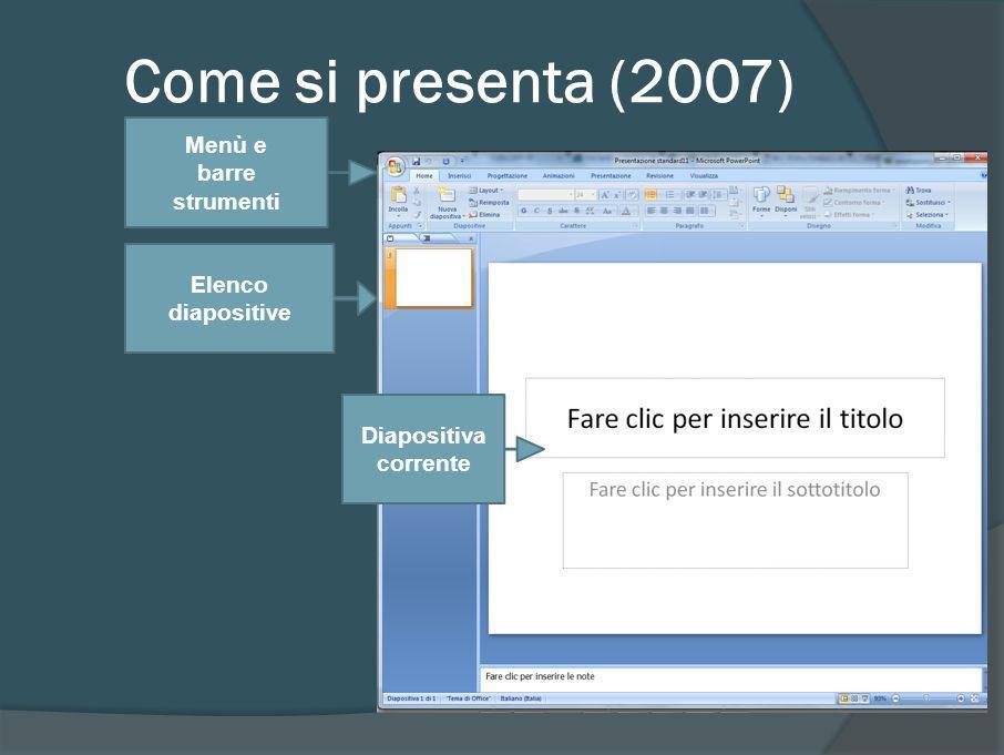 Come si presenta (2007) Scelte rapide Menù e barre strumenti
