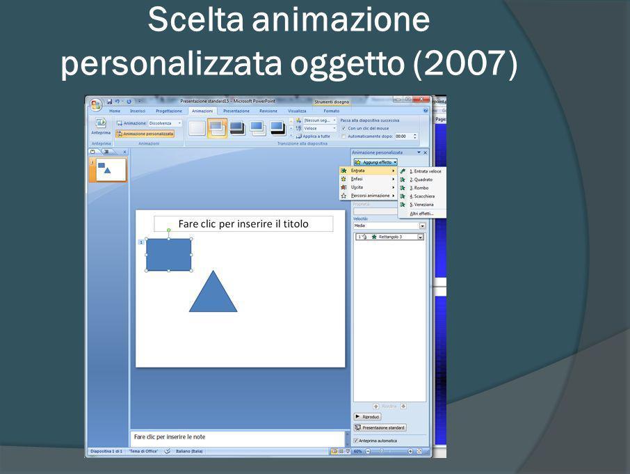 Scelta animazione personalizzata oggetto (2007)