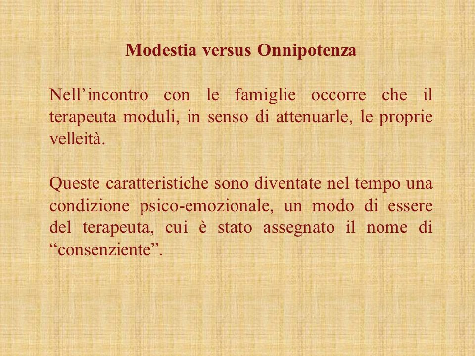 Modestia versus Onnipotenza