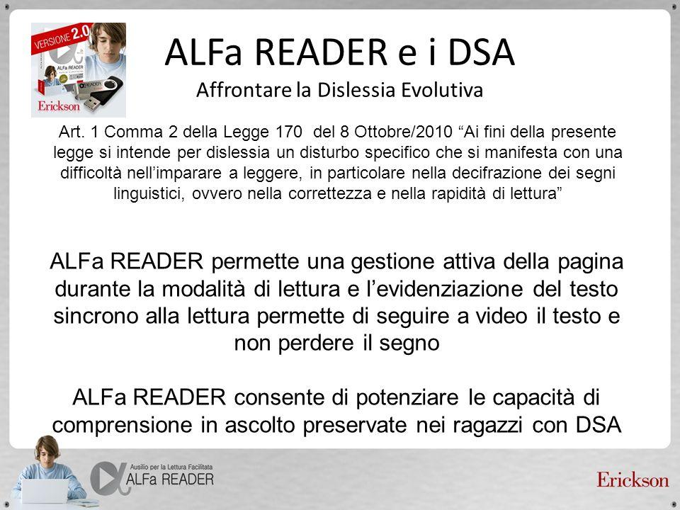 ALFa READER e i DSA Affrontare la Dislessia Evolutiva