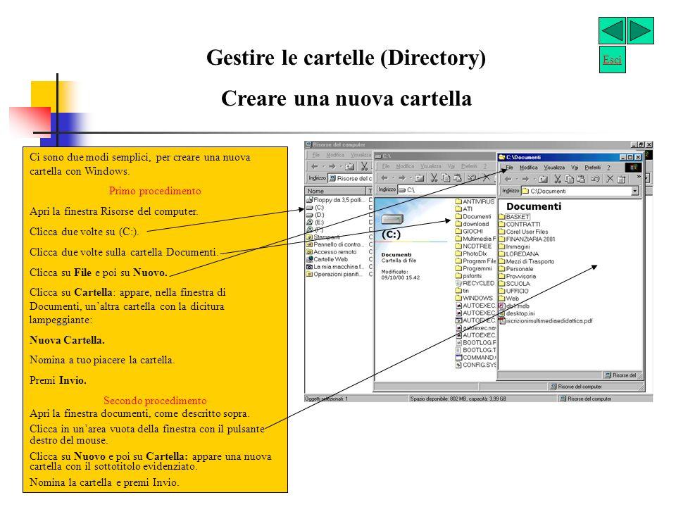 Gestire le cartelle (Directory) Creare una nuova cartella