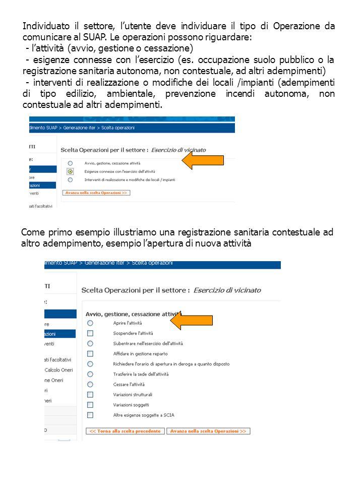 Individuato il settore, l'utente deve individuare il tipo di Operazione da comunicare al SUAP. Le operazioni possono riguardare: