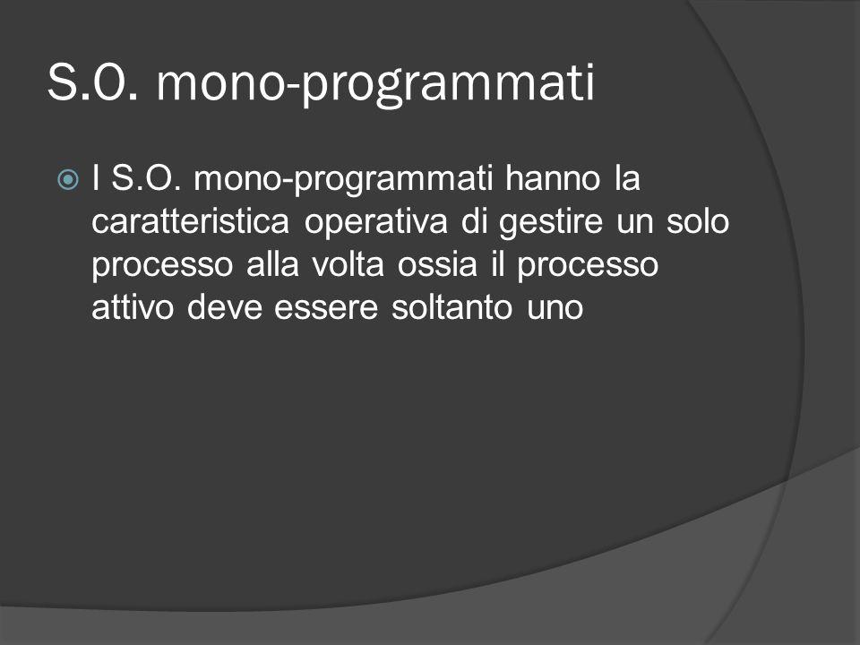 S.O. mono-programmati