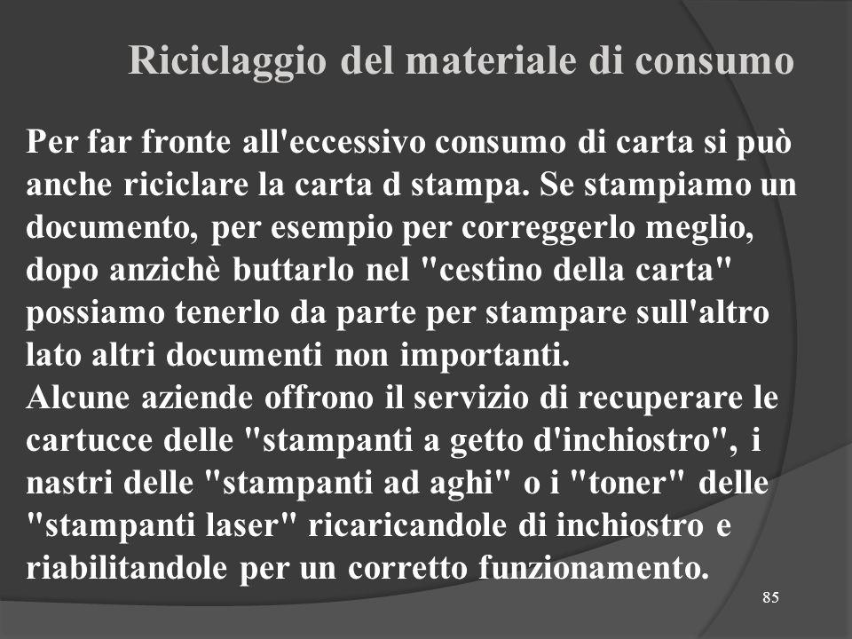 Riciclaggio del materiale di consumo