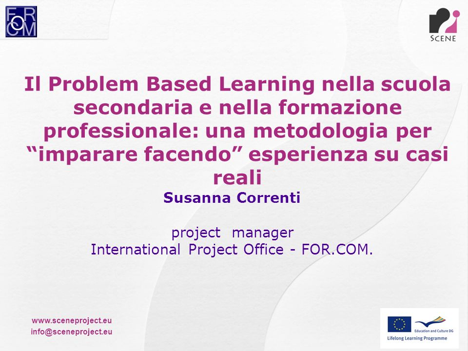 Il Problem Based Learning nella scuola secondaria e nella formazione professionale: una metodologia per imparare facendo esperienza su casi reali