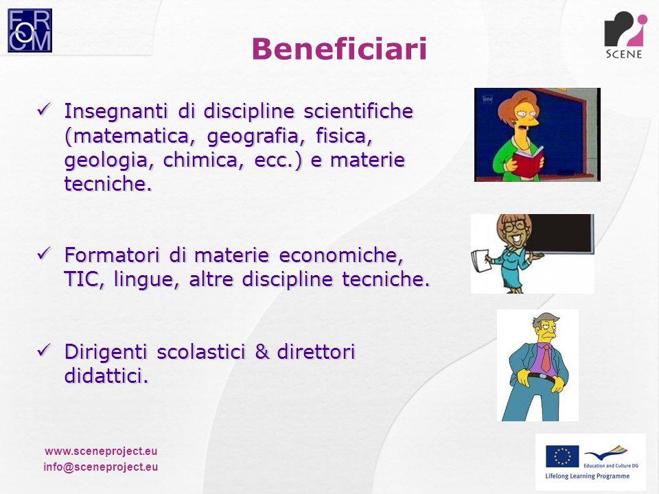 Beneficiari Insegnanti di discipline scientifiche (matematica, geografia, fisica, geologia, chimica, ecc.) e materie tecniche.