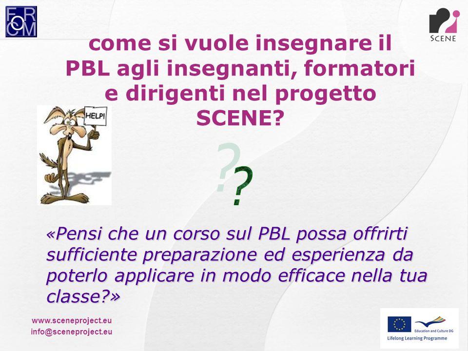 come si vuole insegnare il PBL agli insegnanti, formatori e dirigenti nel progetto SCENE