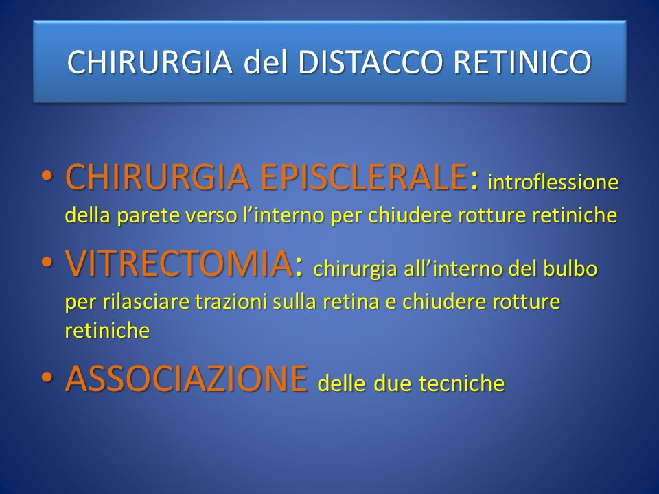 CHIRURGIA del DISTACCO RETINICO