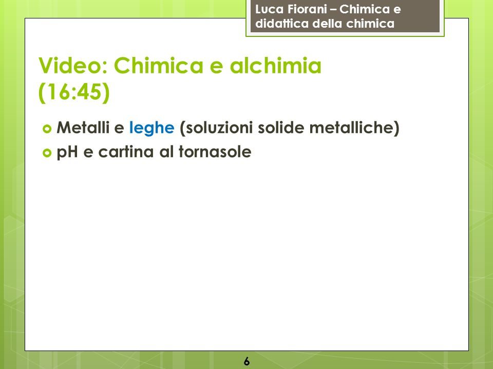 Video: Chimica e alchimia (16:45)